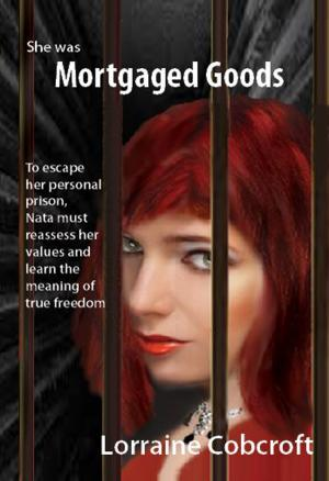 Mortgaged Goods
